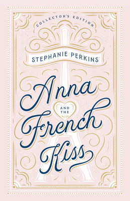 Anna and the French Kiss Collector's Edition - Perkins, Stephanie