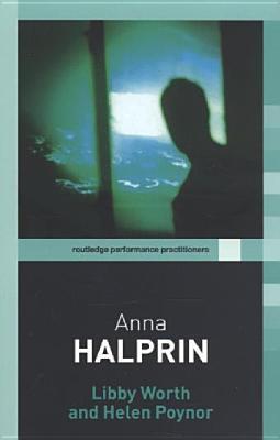 Anna Halprin - Worth, Libby