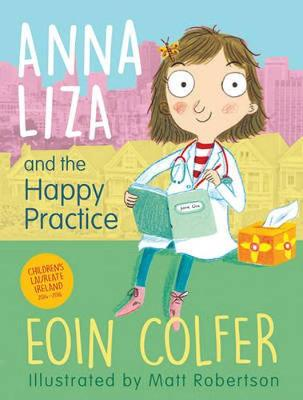 Anna Liza and the Happy Practice - Colfer, Eoin