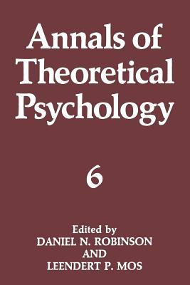 Annals of Theoretical Psychology - Robinson, Daniel N (Editor)
