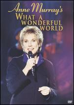 Anne Murray's What a Wonderful World -