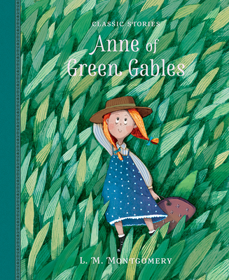 Anne of Green Gables - Montgomery, Lucy (Original Author), and Pirotta, Saviour (Adapted by)