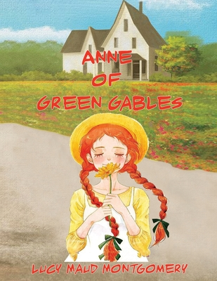 Anne of Green Gables - Montgomery, L M