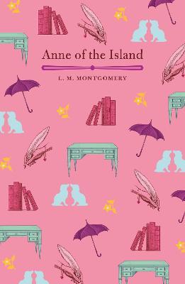 Anne of the Island - Montgomery, L. M.