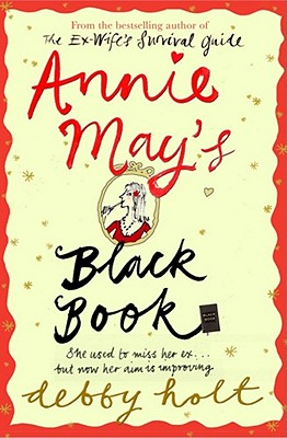 Annie May's Black Book - Holt, Debby