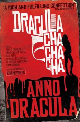 Anno Dracula: Dracula Cha Cha Cha - Newman, Kim