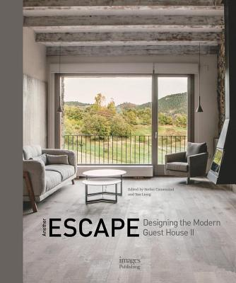 Another Escape: Designing the Modern Guest House: No. 2 - Liang, ,Yao