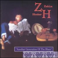 Another Generation of the Blues - Zakiya Hooker