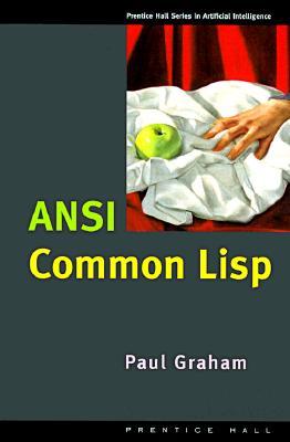 ANSI Common LISP - Graham, Paul