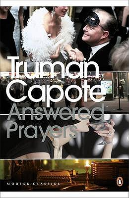 Answered Prayers: The Unfinished Novel - Capote, Truman