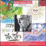 Antón García Abril: Alegrías