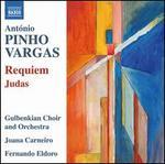 António Pinho Vargas: Requiem; Judas