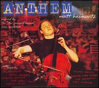 Anthem - Matt Haimovitz (cello)
