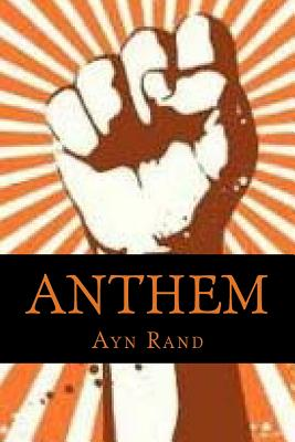 Anthem - Rand, Ayn