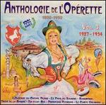 Anthologie de l'Opérette, 1850-1950: Vol. 3, 1927-1934