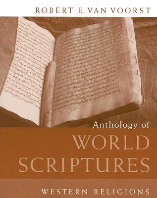 Anthology of World Scriptures: Western Religions - Van Voorst, Robert E