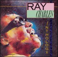 Anthology [Rhino] - Ray Charles