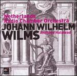 Anthony Halstead conducts Johann Wilhelm Wilms