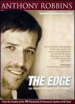 Anthony Robbins: The Edge - The Power to Change Your Life Now,