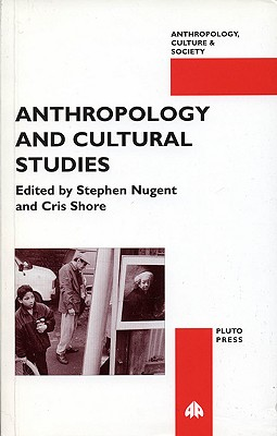 Anthropology and Cultural Studies - Shore, Chris
