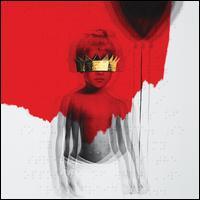 Anti [Deluxe Version] [Clean] - Rihanna