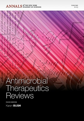 Antimicrobial Therapeutics Reviews - Bush, Karen (Editor)