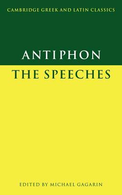 Antiphon: The Speeches - Gagarin, Michael