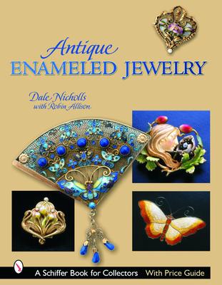 Antique Enameled Jewelry - Nicholls, Dale