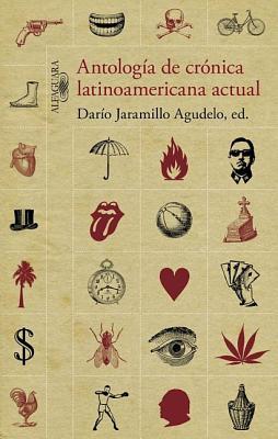 Antologia de Cronica Latinoamericana Actual - V V a a (Compiled by)