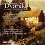 Antonín Dvorák, Cantor of the Inner Bohemia: Symphony No. 7; The Heirs of the White Mountain; Symphonic Poems