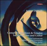 Anton Diabelli: Complete Sonatines & Sonatas for Fortepiano & Guitar