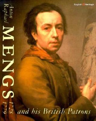 Anton Raphael Mengs 1728-79 and His Brit - Roettgen, Steffi, Dr.