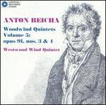 Anton Reicha: Woodwind Quintets Vol. 5: Opus 91, Nos. 3 & 4