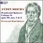 Anton Reicha: Woodwind Quintets, Vol. 9: Opus 99, Nos. 5 & 6