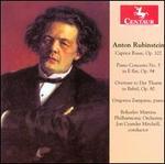 Anton Rubenstein: Caprice Russe; Piano Concerto No 5; Overture to Der Thurm zu Babel