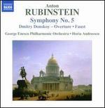 Anton Rubinstein: Symphony No. 5