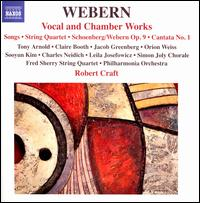 Anton Webern: Vocal and Chamber Works - Charles Neidich (clarinet); Claire Booth (soprano); Fred Sherry (cello); Fred Sherry String Quartet; Jacob Greenberg (piano);...