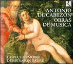 Antonio de Cabezón: Obras de Musica