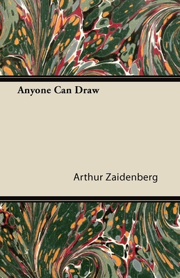 Anyone Can Draw - Zaidenberg, Arthur