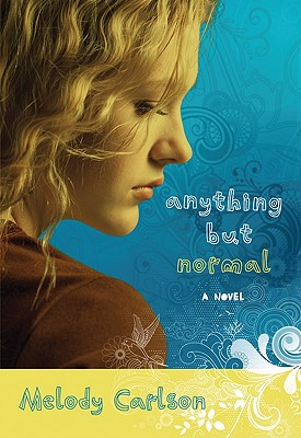 Anything But Normal - Carlson, Melody