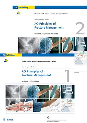 Ao Principles of Fracture Management, Books and DVD - Ruedi, Thomas P (Editor), and Buckley, Richard, MD (Editor), and Moran, Christopher (Editor)