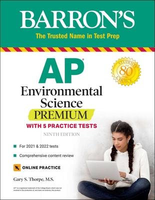 AP Environmental Science Premium: With 5 Practice Tests - Thorpe, Gary S