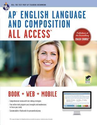 AP(R) English Language & Composition All Access Book + Online + Mobile - Allen, John (Editor)