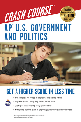 AP U.S. Government and Politics Crash Course - Krieger, Larry S