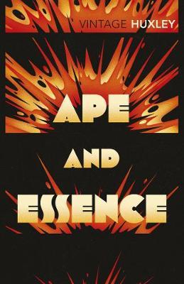Ape and Essence. Aldous Huxley - Huxley, Aldous