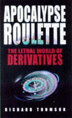 Apocalypse Roulette - Thomson, Richard