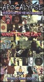 Apocalypse: Sunset in the East