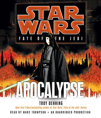 Apocalypse - Denning, Troy, and Thompson, Marc (Read by)