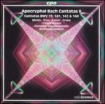 Apocryphal Bach Cantatas, Vol. 2