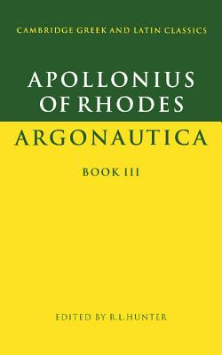 Apollonius of Rhodes: Argonautica Book III - Apollonius
